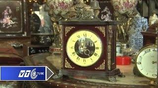 Ngắm chiếc đồng hồ cổ độc nhất Hà Thành   VTC