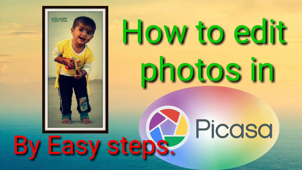 Picasa photo editing software for pc