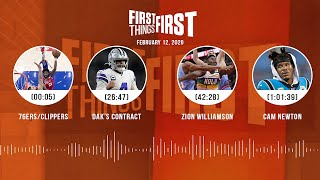 76ers/Clippers, Dak's contract, Zion, Cam Newton (2.12.20) | FIRST THINGS FIRST Audio Podcast