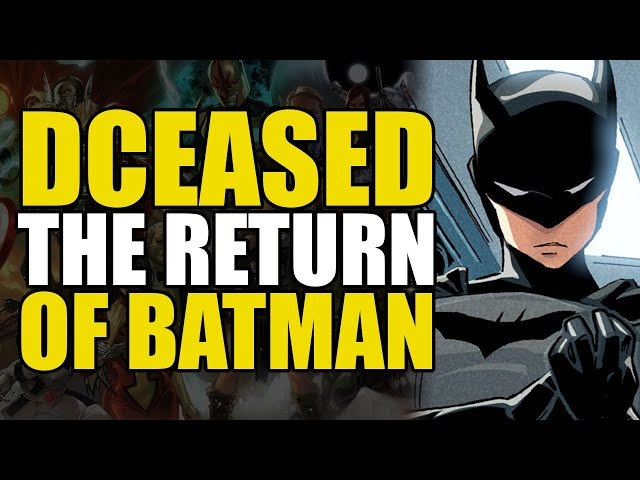 DCeased The Return of Batman: Hope At Worlds End Part 4 | Comics Explained