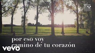 La Oreja de Van Gogh - Camino de Tu Corazón (Lyric Video)