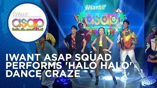 iWant ASAP Squad performs the newest 'Halo Halo' Dance Craze | iWant ASAP Highlights