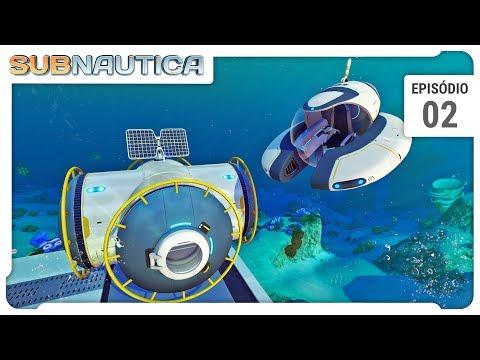 Subnautica SE02 - Seamoth e mini base - Ep 02