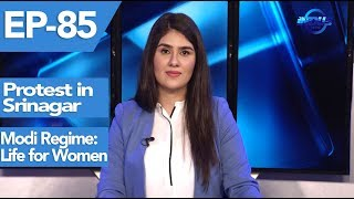 Indus Special with Meshal Malik | Protest in Srinagar | Modi Regime: Life for Women| Ep85| IndusNews
