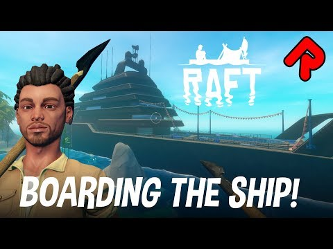 We BOARD THE SHIP For Engine Blueprints! | RAFT First Chapter Gameplay Ep 2