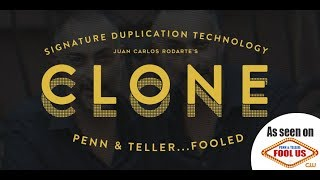 CLONE By J.C. Rodarte ( THIS Fooled Penn & Teller )