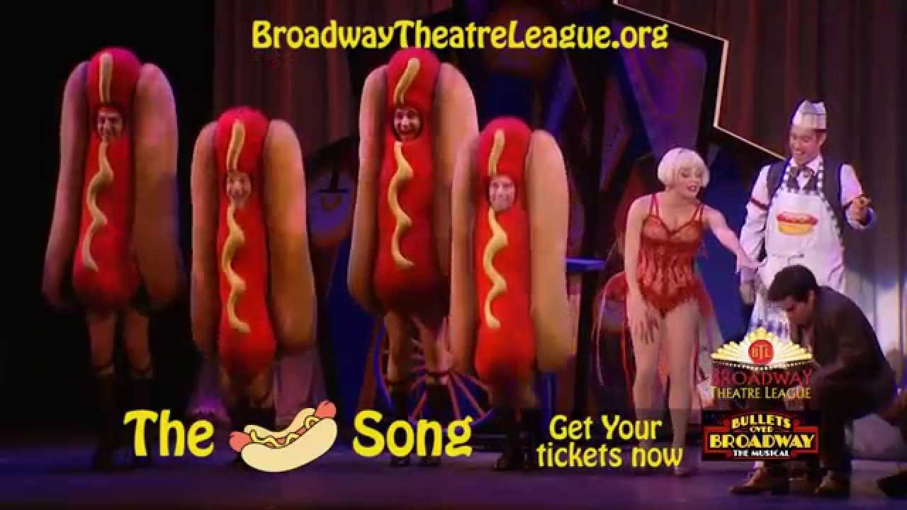 The Hot Dog Song Bullets Over Broadway