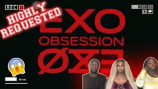 THAT WAS RAW!   FIRST TIME REACTING TO EXO | 엑소 'Obsessi…