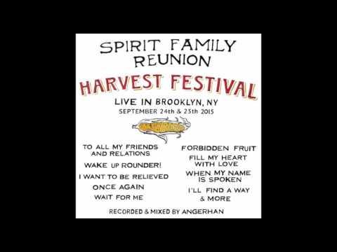 Spirit Family Reunion - Harvest Festival Live - full album (2016)