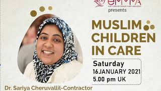 Muslim Children in Care - Dr Sariya Cheruvallil-Contractor