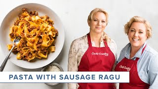 How to Make the Most Comforting Pasta with Sausage Ragu