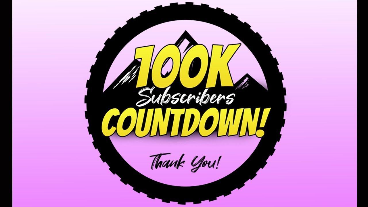 100K Subscriber Countdown!