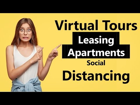 Virtual Tours & Social Distancing in Apartment Leasing - the hidden benefit..