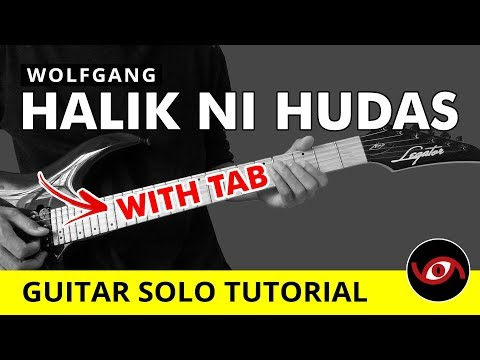 Halik Ni Hudas Wolfgang Guitar Solo Tutorial WITH TAB