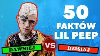 Download Dawniej VS Dziś | 50 FAKTÓW O LIL PEEP [*] Mp3 and Videos