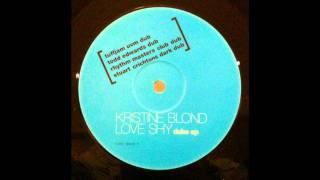 Kristine Blond - Love Shy (Tuff Jam UVM Dub)