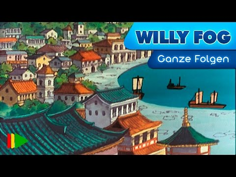 Willy Fog - 14 - Gefangen in Yokohama