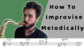 How To Improvise Melodically