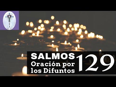 Salmos 129 Oracion por los Difuntos