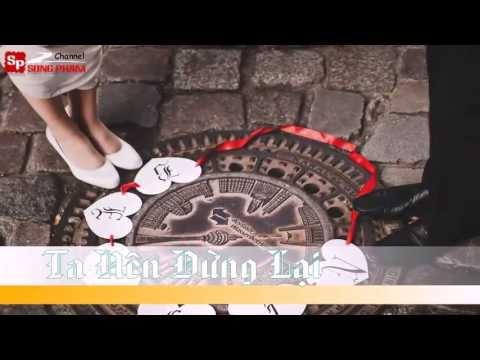 Ta Nên Dừng Lại - Ông Cao Thắng [ Video Lyrics ]
