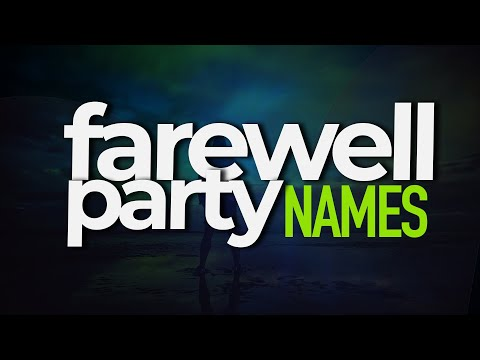 Titles for Farewell | Farewell Party Names | Farewell Synonyms