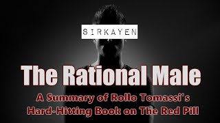 The Rational Male - A Summary