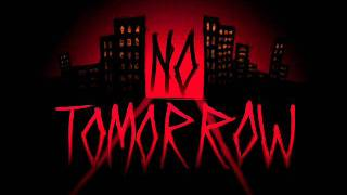 Watch No Tomorrow Breaking The Chain video