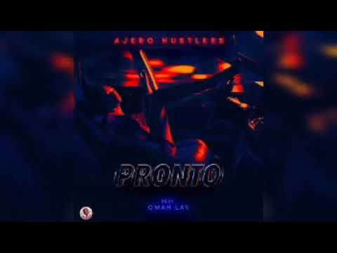music download Ajebo Hustlers ft. Omah Lay – Pronto
