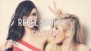 Rebel Souls; Semi; Chapter 5