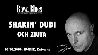 Shakin Dudi - Och, Ziuta (live)