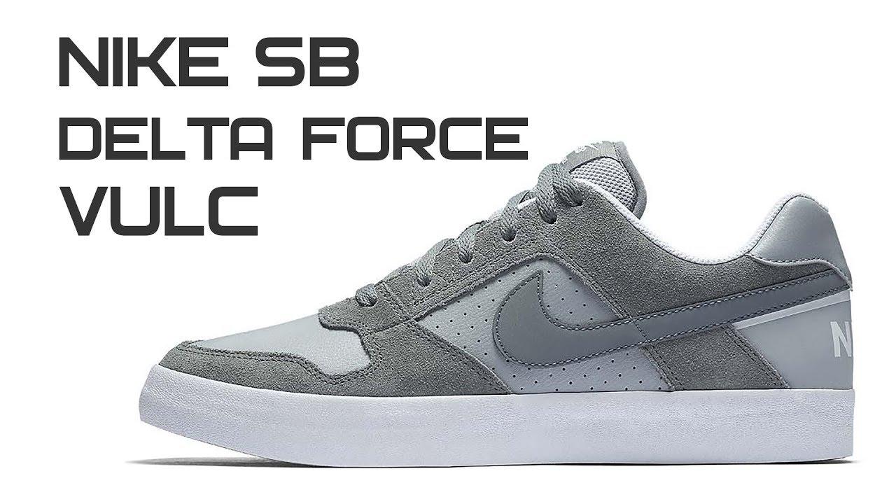 9993de87 Обзор кроссовок Nike SB Delta Force Vulc - YouTube