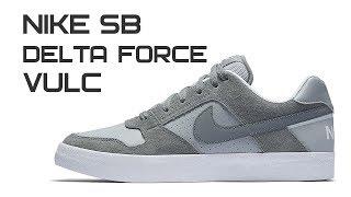 Обзор кроссовок Nike SB Delta Force Vulc