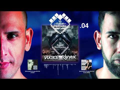 04. La Fusion Perfecta Vol.34 Dj Rajobos & Dj Nev Noviembre 2018