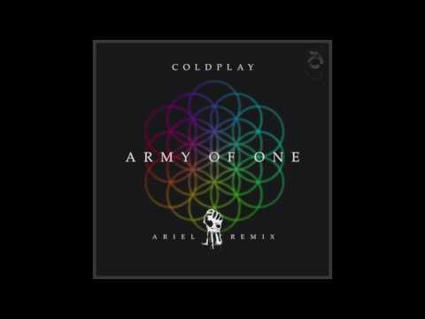 Coldplay - Army of One (Ariel Remix)