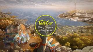 ♪Nightcore♪ Fast Car (KIWIK Remix) - Tracy Chapman x Romy Wave