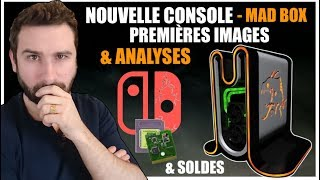 NOUVELLE MAD BOX - PREMIÈRES IMAGES & ANALYSES 😱 ( + NEWS & SOLDES SWITCH 🔥 )
