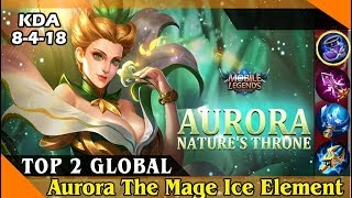 Aurora Nature's Throne, (Top 2 Global Aurora by Fhishvy) Mobile Legend Game Play and Best Build