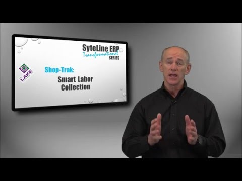 Smart Labor Collection [SyteLine ERP Transformational Series with Shop-Trak]