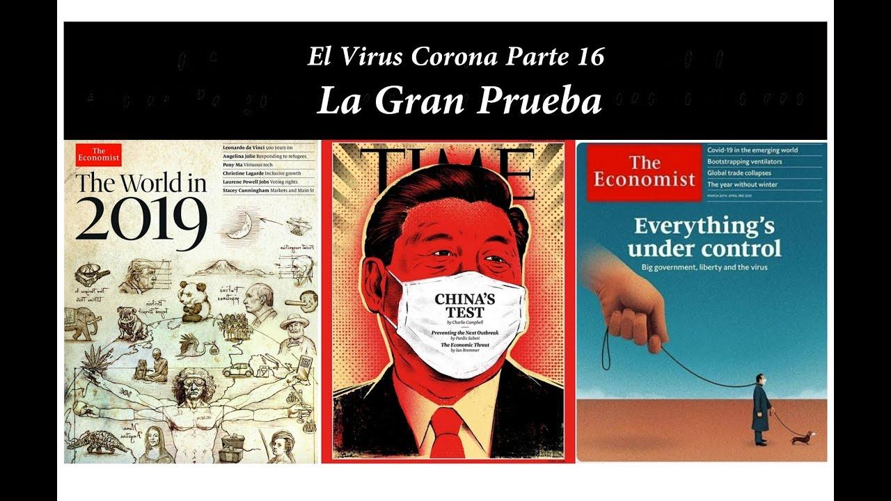El virus corona - Parte 16 - La Gran Prueba