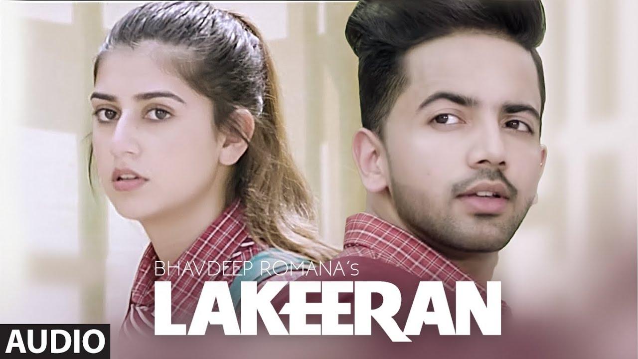 Lakeeran (Full Audio Song) Bhavdeep Romana Ft Swati Chauhan   Manan Bhardwaj   Latest Song 2020
