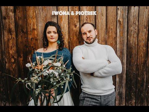 Iwona & Piotr - teledysk ślubny 2020