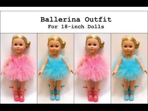 How To Make A Ballerina Tutu/Outfit For An 18-inch Doll (like An American Girl® Doll)