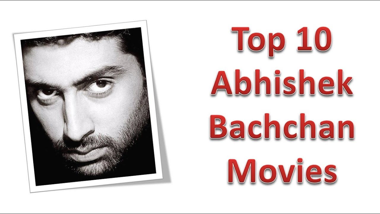 Image Result For Abhishek Bachchan Top Movies