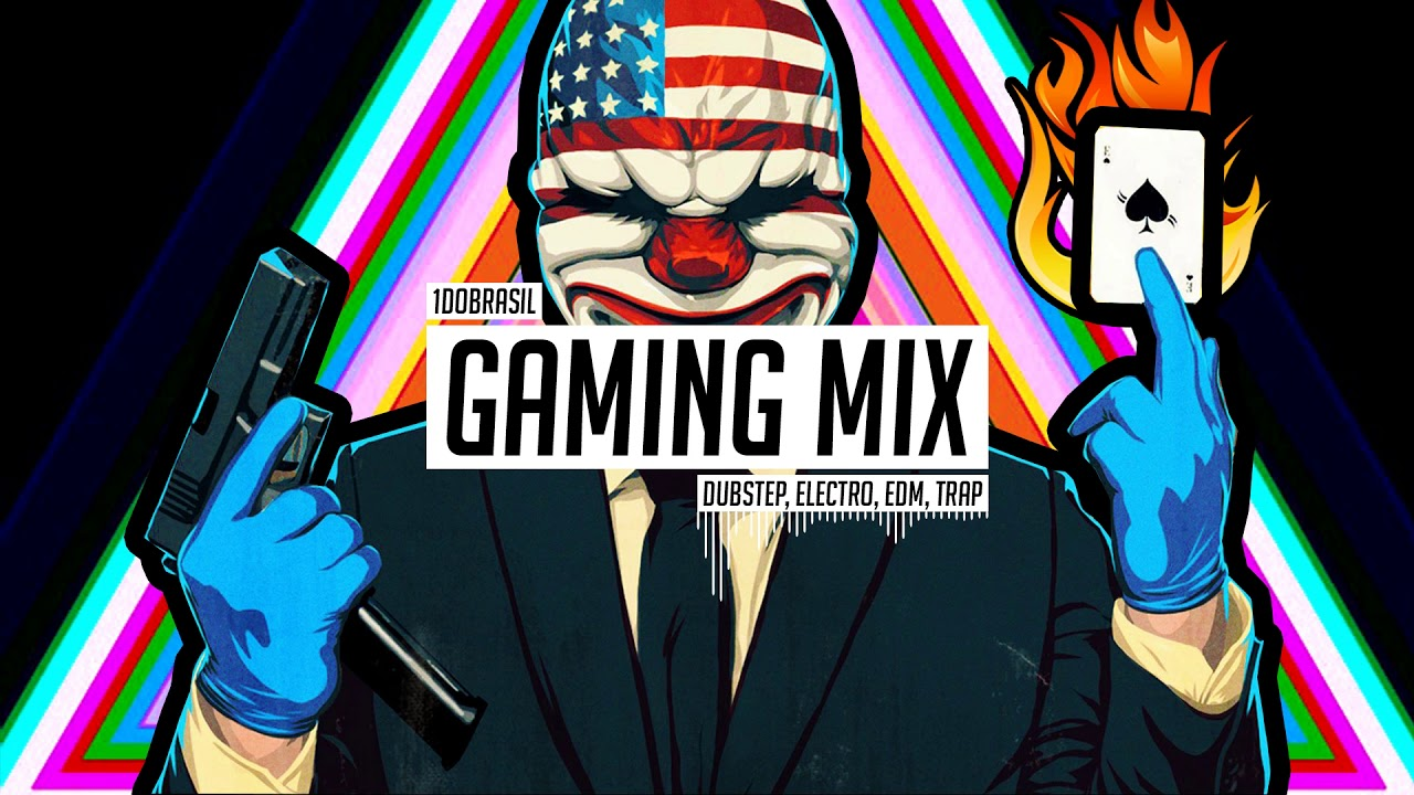 gaming mix trap electro dubstep