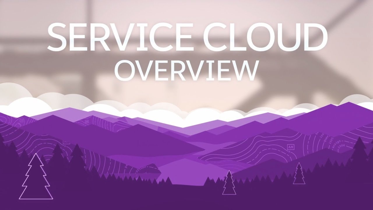 Salesforce Service Cloud Overview | CloudAnalysts