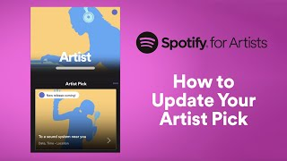 How to Update Your Artist Pick   Spotify for Artists
