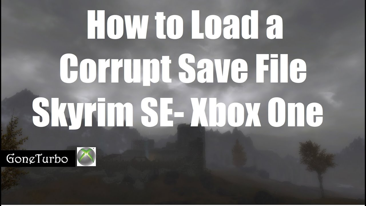 How to Load a Corrupt Save File- Skyrim Xbox One