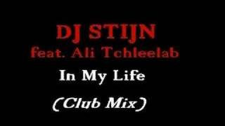 DJ Stijn - In My Life (Club Mix)