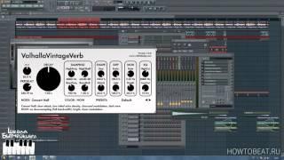 Делаем Грязный Звук Качественно   Уроки FL Studio