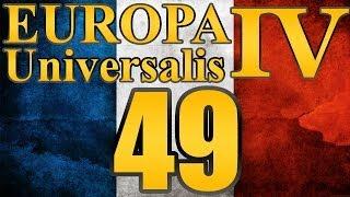 "Europa Universalis 4 France ""Croatia Love Me!"" EP:49 [1633-1638]"